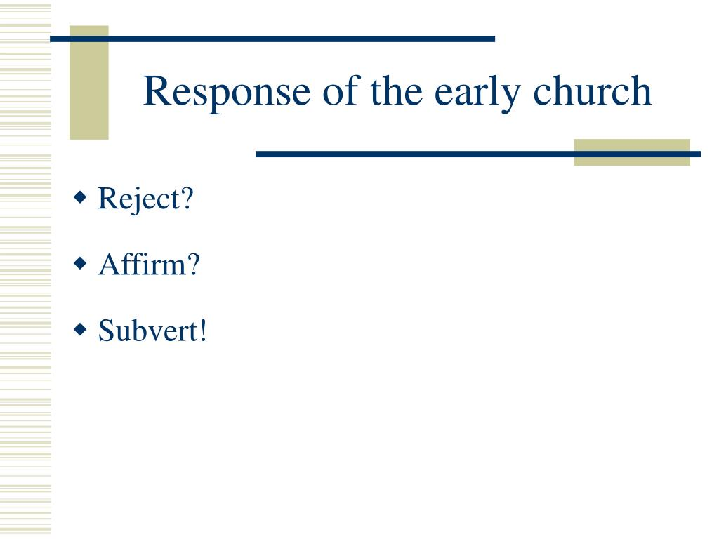 Response of the early church