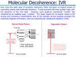 molecular decoherence ivr