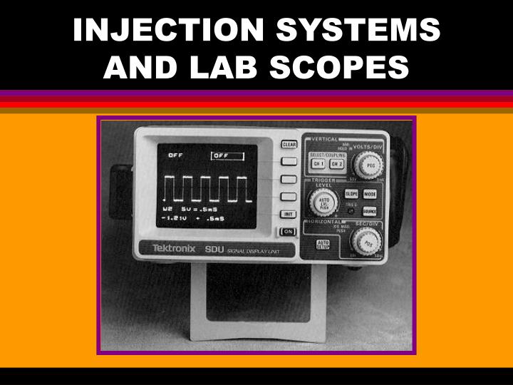 Injection systems and lab scopes