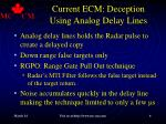 current ecm deception using analog delay lines