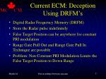 current ecm deception using drfm s