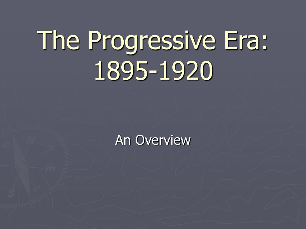 an analysis of the progressive era as a number of sources of how the reform got on its way This set the pace for other states to adopt reform laws with regard to taxes, representation, and commerce regulation schenck v us a united states supreme court decision concerning the question of whether the defendant possessed a first amendment right to free speech against the draft during world war i ultimately, the.
