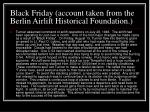 black friday account taken from the berlin airlift historical foundation