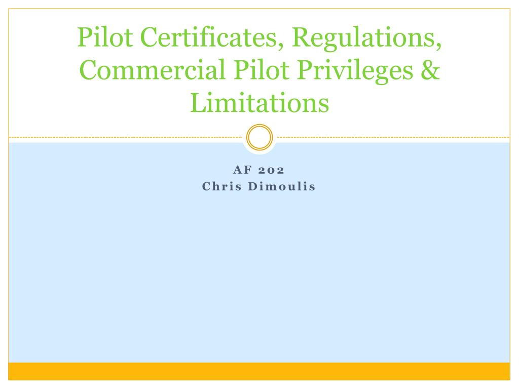 pilot certificates regulations commercial pilot privileges limitations l.
