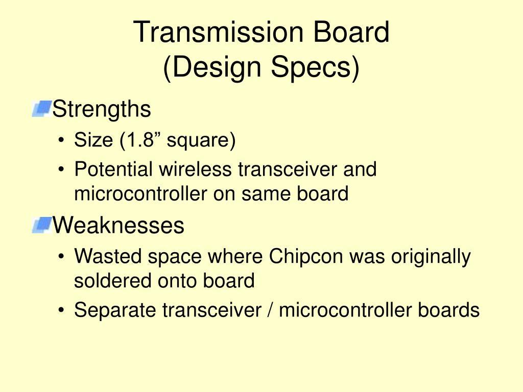 Transmission Board