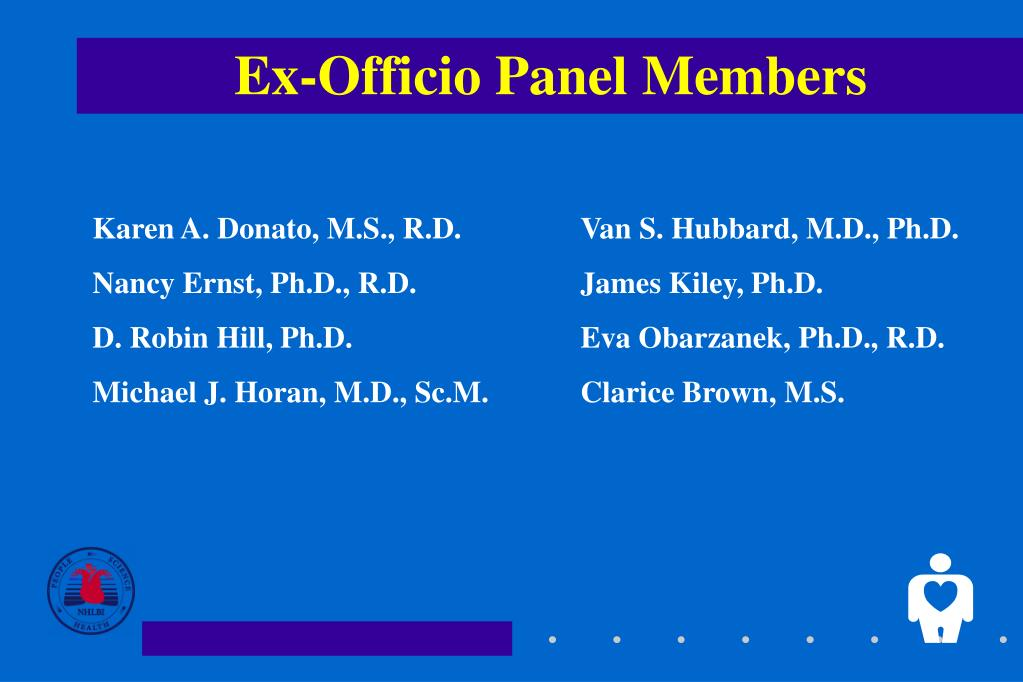 Ex-Officio Panel Members