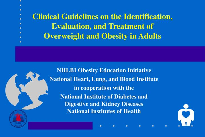 Clinical Guidelines on the Identification,