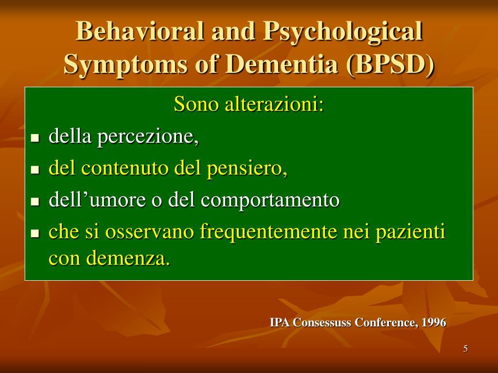 Behavioral and Psychological Symptoms of Dementia (BPSD)