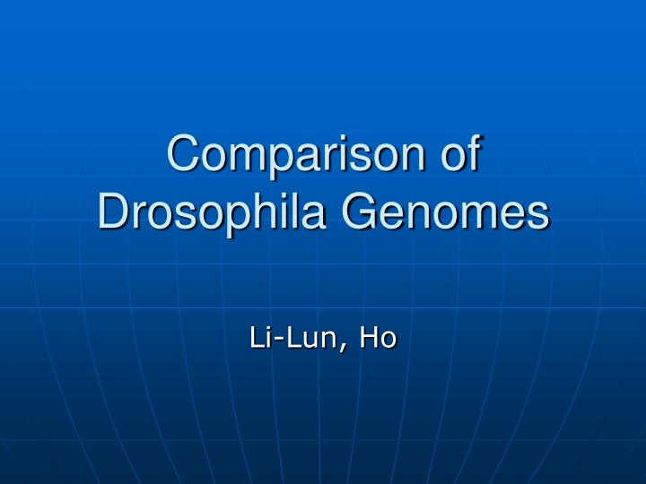 comparison of drosophila genomes n.