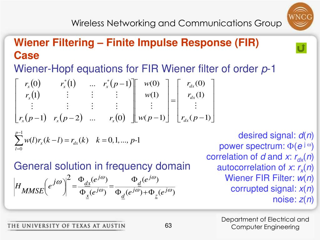 Wiener Filtering – Finite Impulse Response (FIR) Case