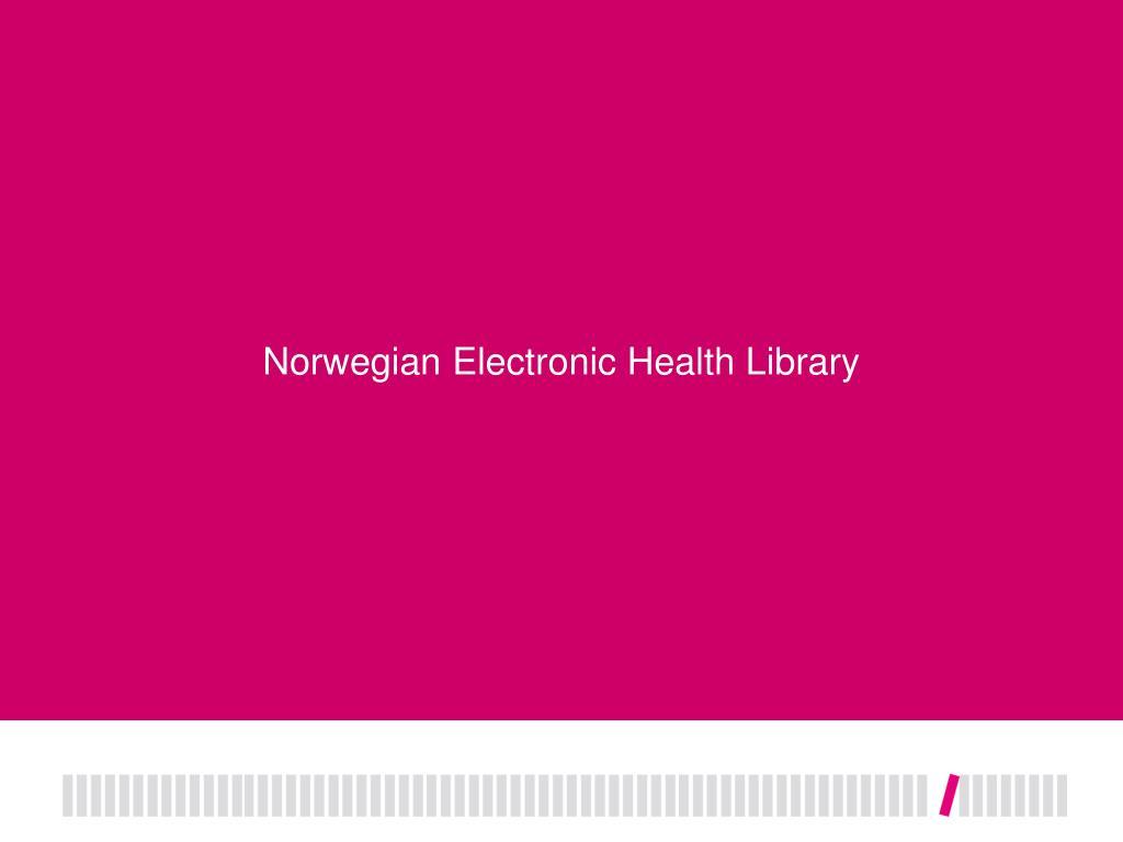 Norwegian Electronic Health Library