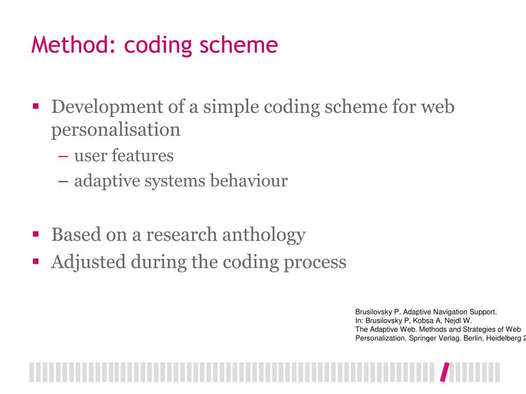 Method: coding scheme