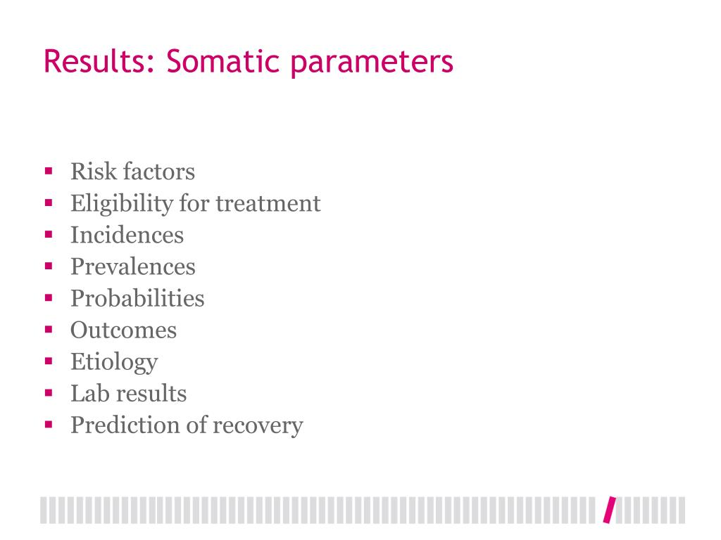Results: Somatic parameters