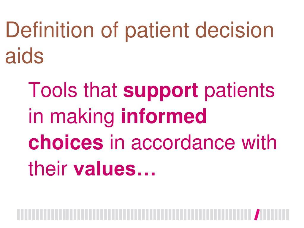 Definition of patient decision aids
