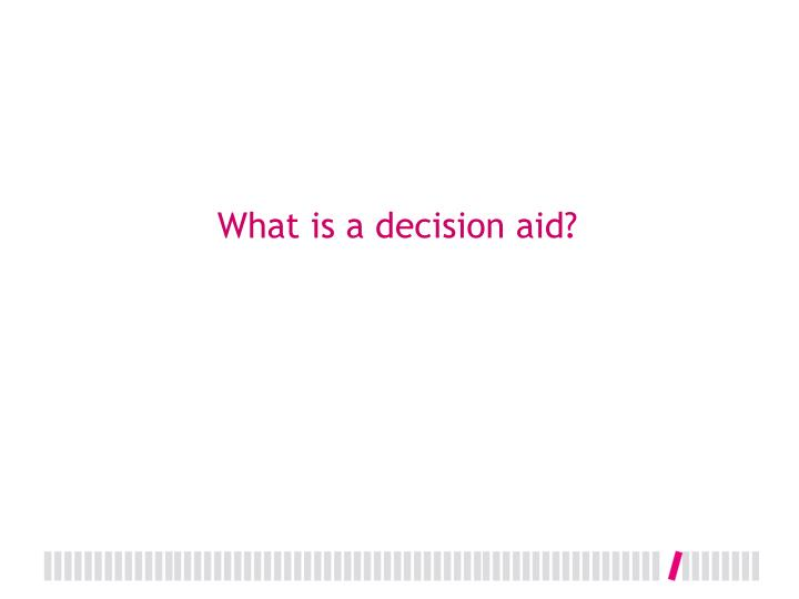 What is a decision aid