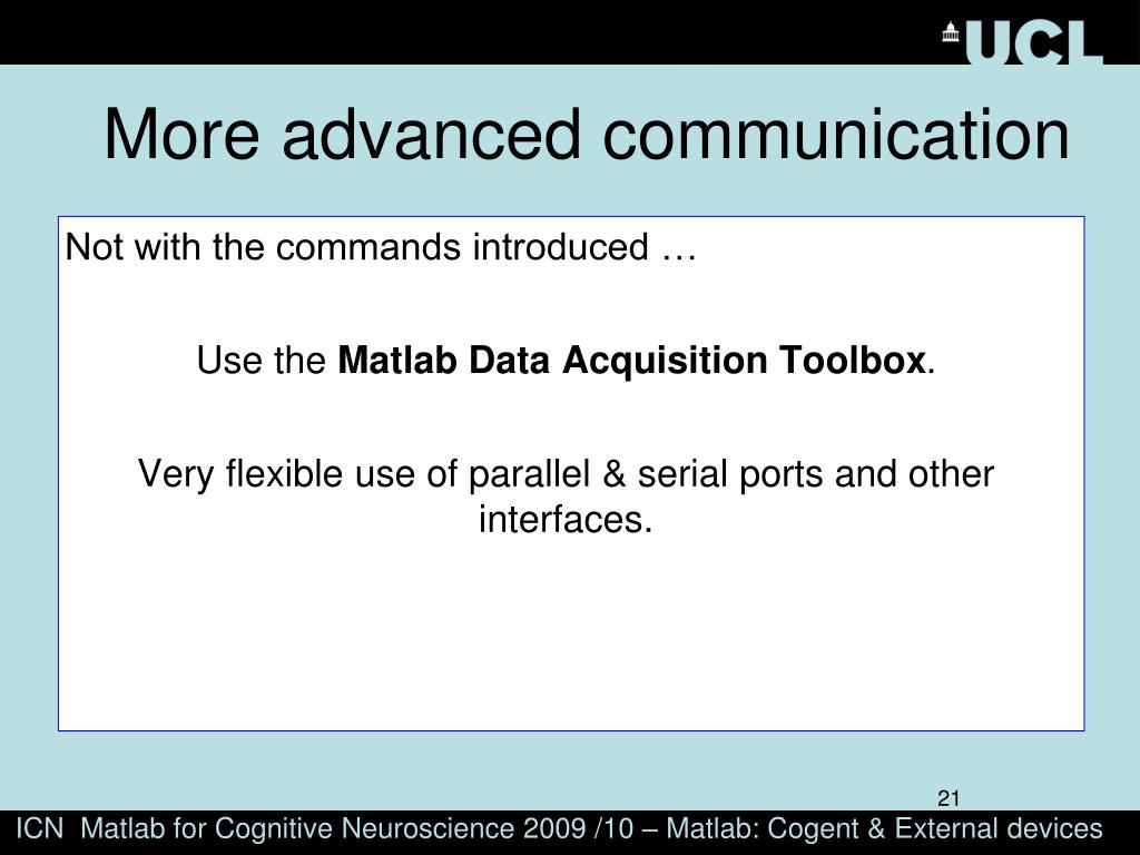 PPT - ICN Matlab for Cognitive Neuroscience 2009 /10