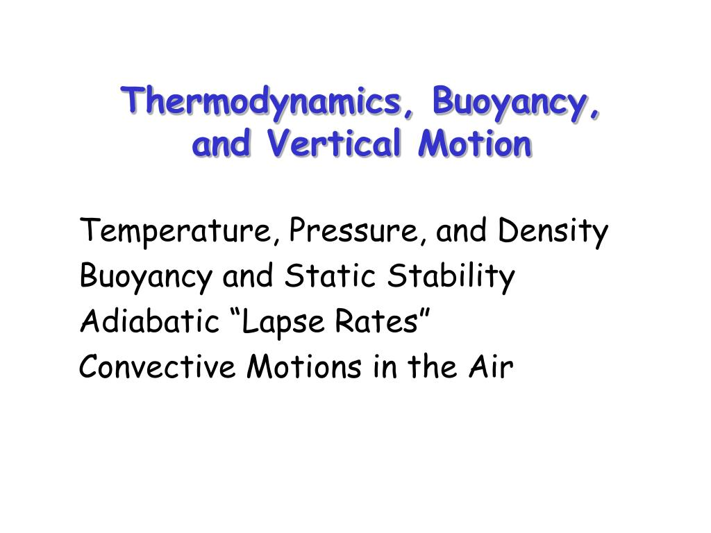 thermodynamics buoyancy and vertical motion l.
