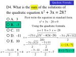 d4 what is the sum of the solutions of the quadratic equation x 2 3x 282