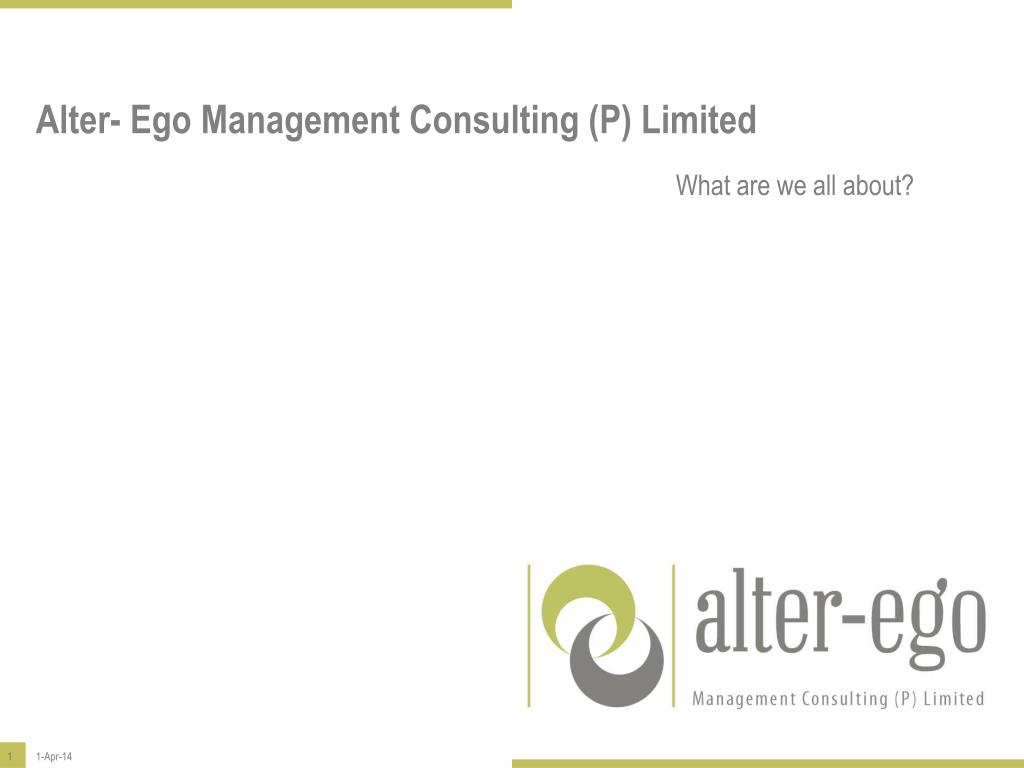 PPT - Alter- Ego Management Consulting (P) Limited PowerPoint