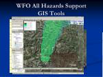 wfo all hazards support gis tools5