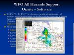 wfo all hazards support onsite software