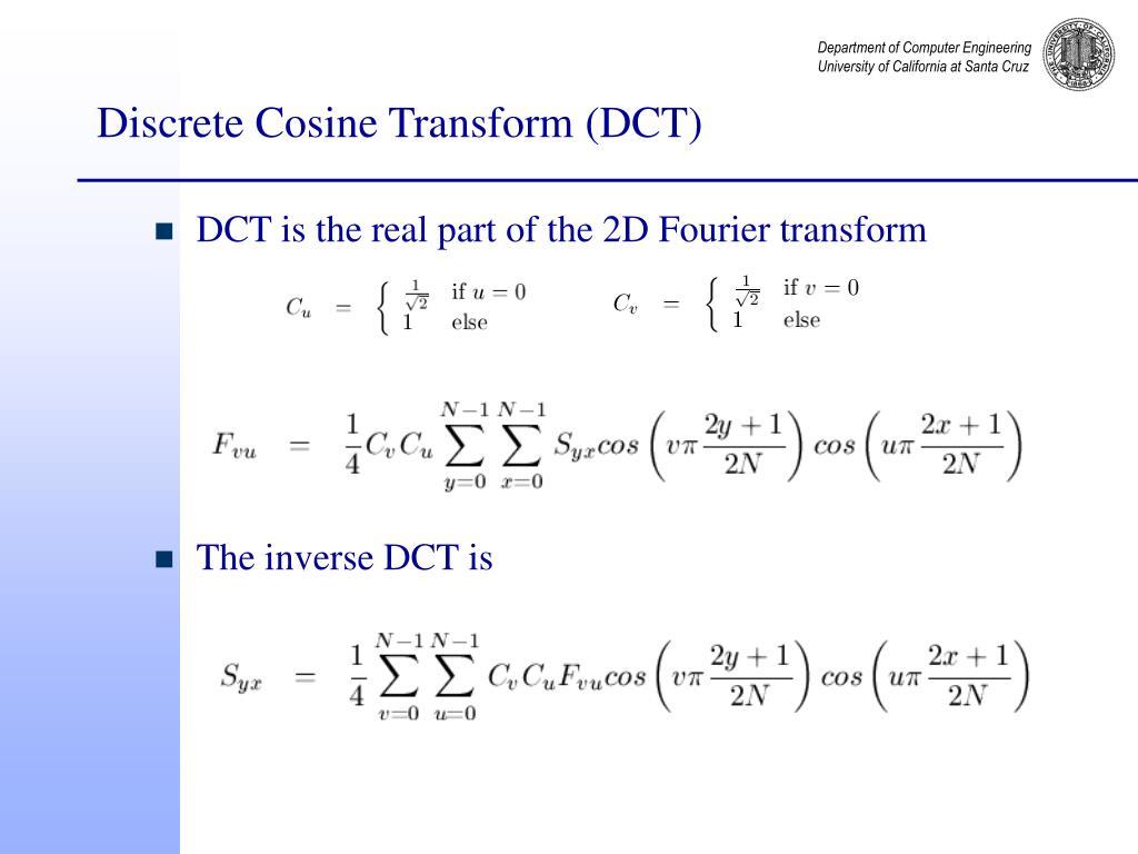Discrete Cosine Transform (DCT)
