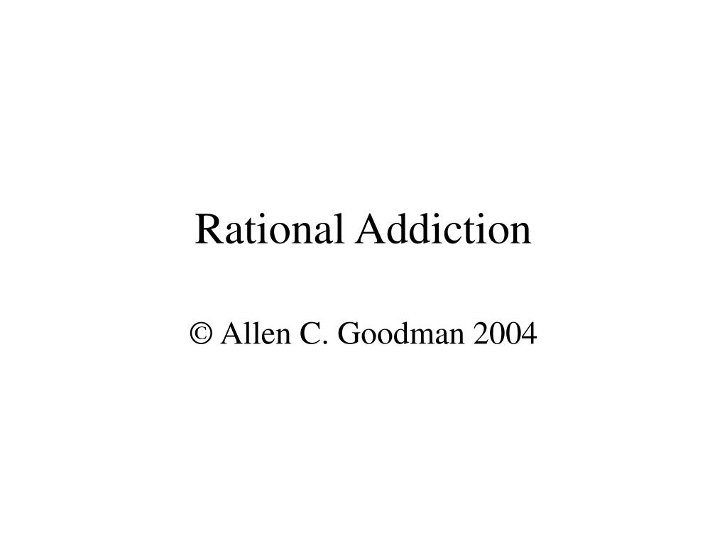 Rational Addiction