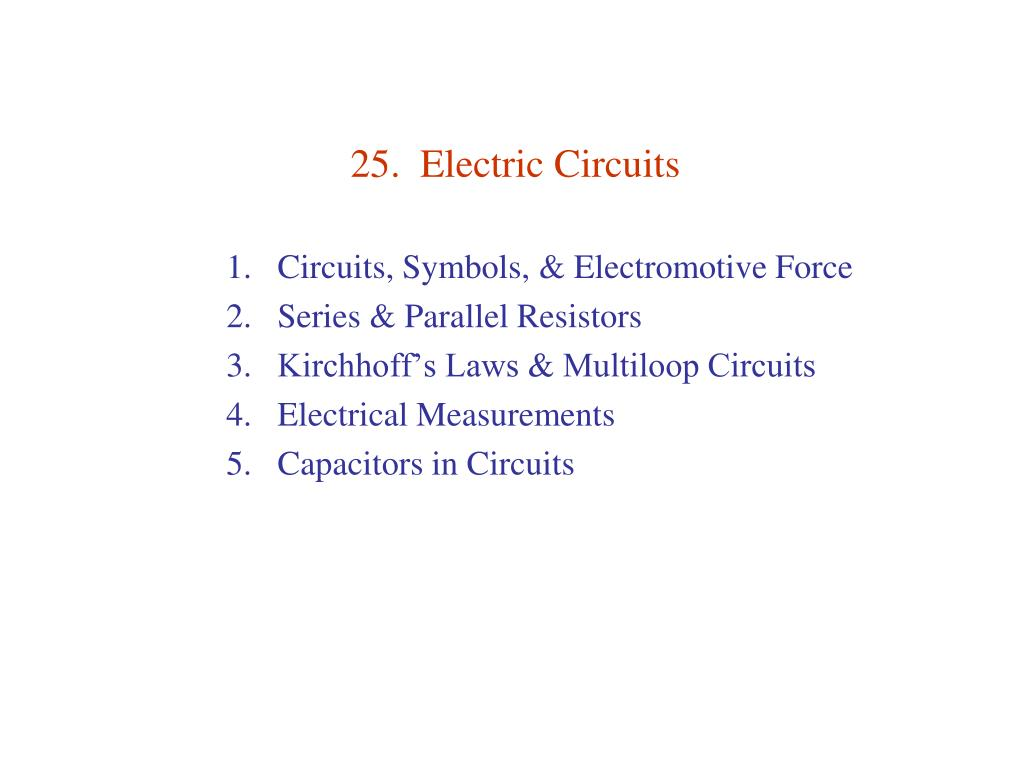 Ppt 25 Electric Circuits Powerpoint Presentation Id607701