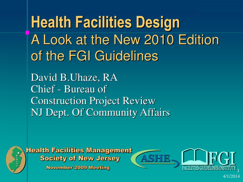 health facilities design a look at the new 2010 edition of the fgi guidelines l.