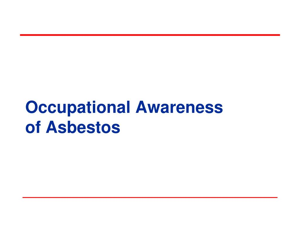 occupational awareness of asbestos l.