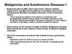 maligancies and autoimmune diseases 1