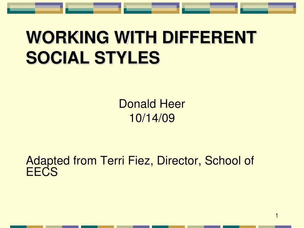 PPT - Working with Different Social Styles PowerPoint