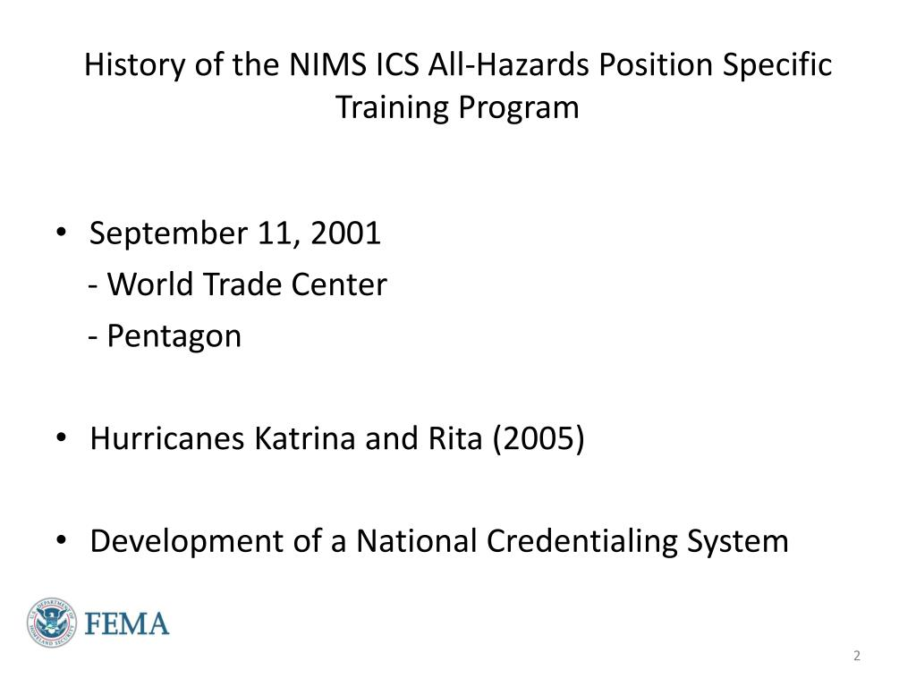 History of the NIMS ICS All-Hazards Position Specific Training Program