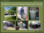 vt north country hospital powers with wood