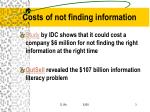 costs of not finding information