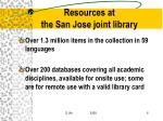 resources at the san jose joint library