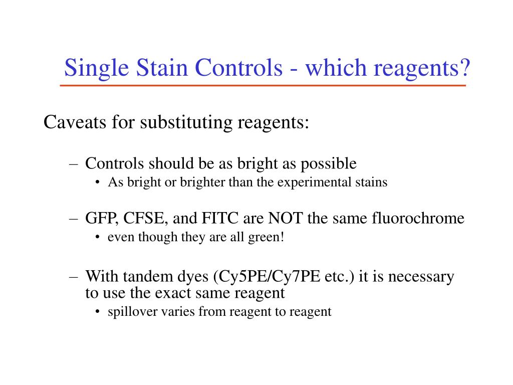 Single Stain Controls - which reagents?