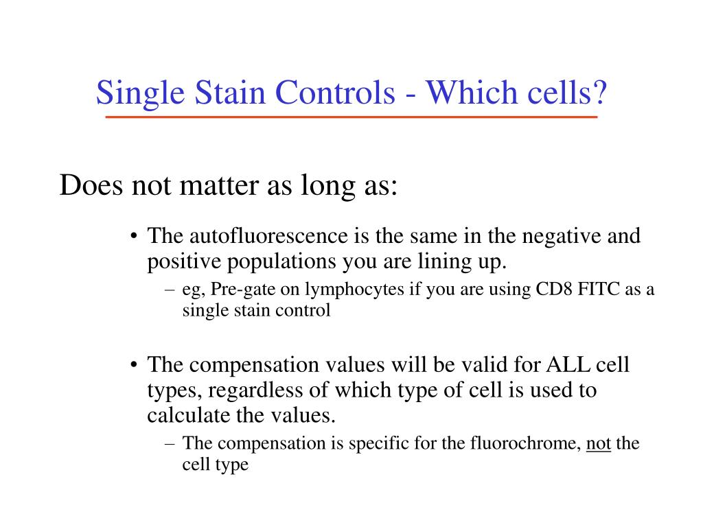 Single Stain Controls - Which cells?