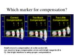 which marker for compensation