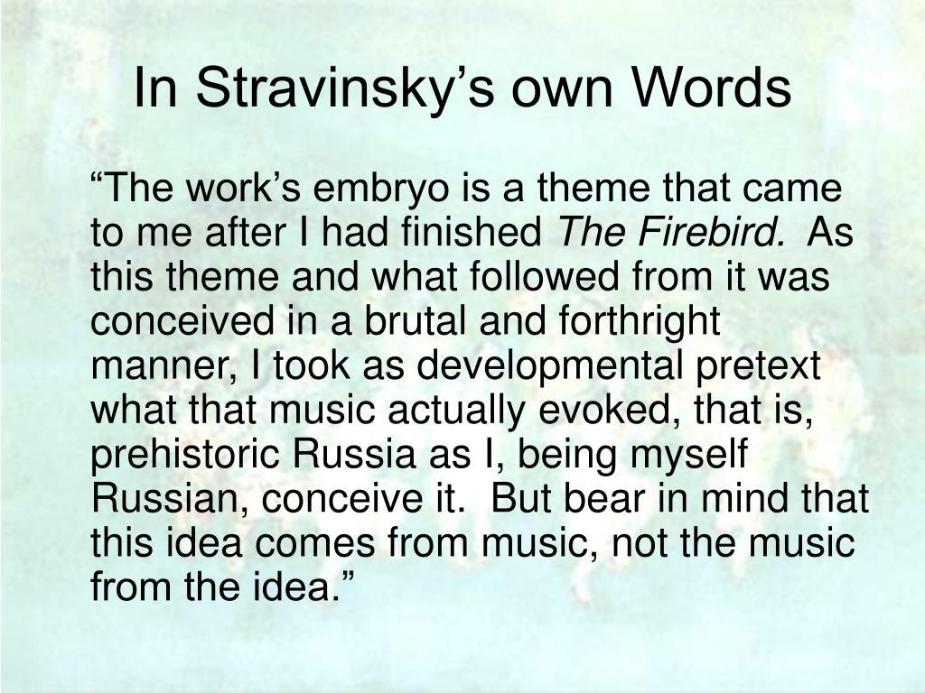 In Stravinsky's own Words