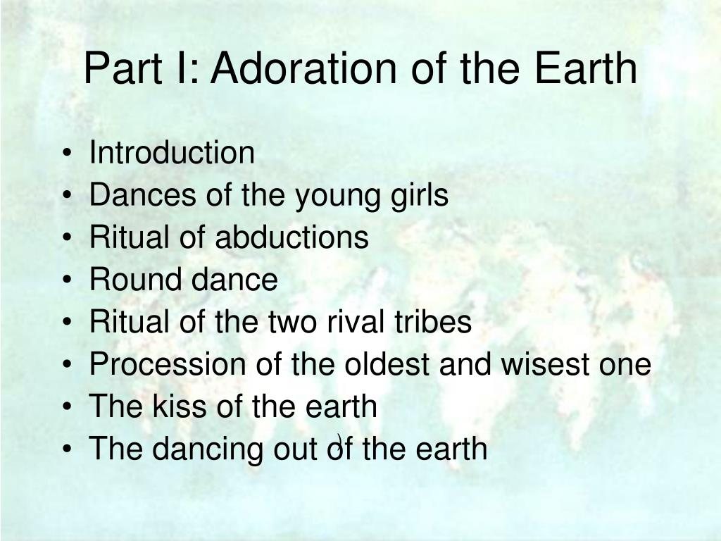 Part I: Adoration of the Earth