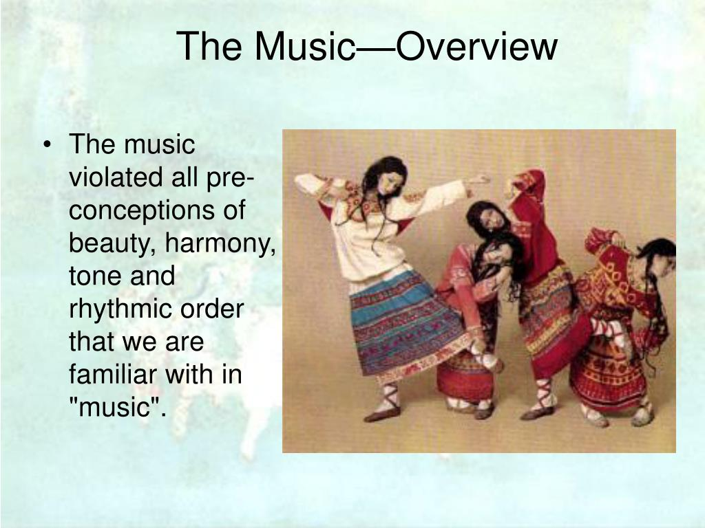 The Music—Overview