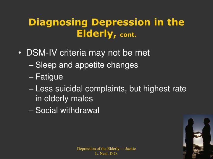 DSM-IV criteria may not be met