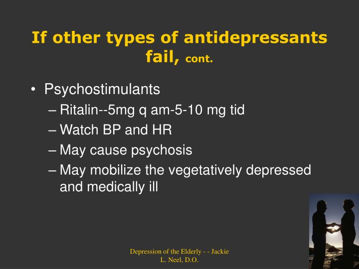 If other types of antidepressants fail,