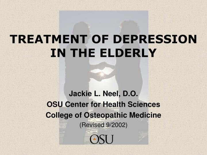 treatment of depression in the elderly n.