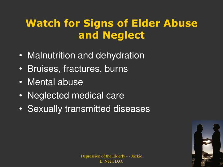 Watch for Signs of Elder Abuse and Neglect