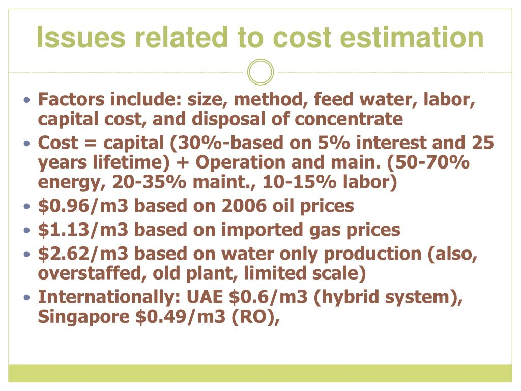 Issues related to cost estimation