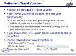 retirement travel voucher