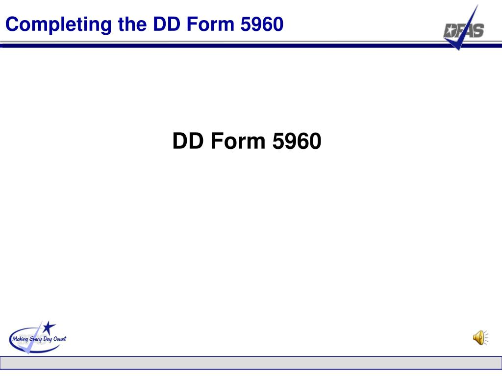 Completing the DD Form 5960