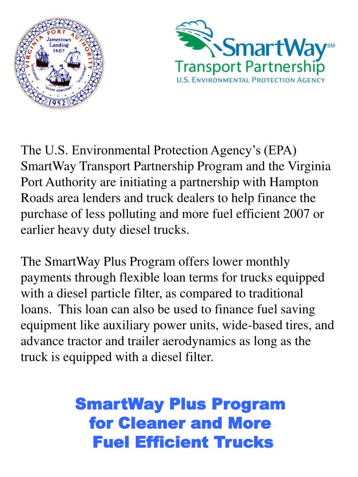 The U.S. Environmental Protection Agency's (EPA) SmartWay Transport Partnership Program and the Vi...